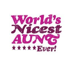 worlds_nicest_aunt_ever_greeting_card.jpg?height=250&width=250 ...