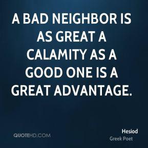 bad neighbor quotes