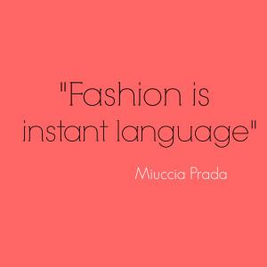 Outfituation - Miuccia Prada quote