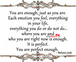 You Are Enough, Just As You Are.