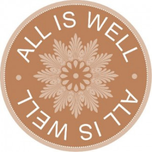 Word Quotes ~All Is Well ~Inspirational magnet magnet