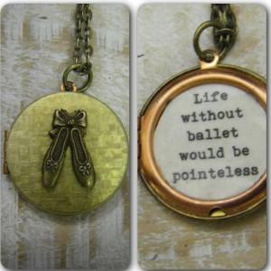 Ballet Locket Necklace Pointe Shoes Quote locket recital gift dancer ...
