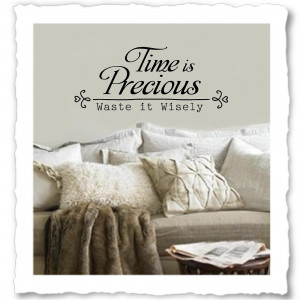 Time is Precious Wall Quote Decal