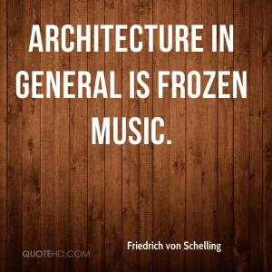 Friedrich von Schelling Architecture Quotes