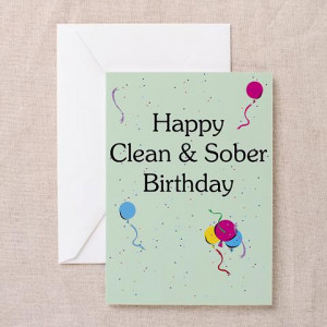 Greeting Card: Happy Clean & Sober Birthday