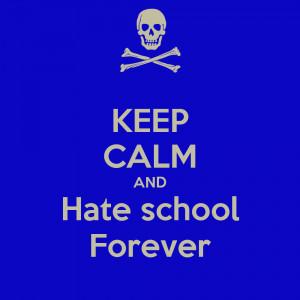 hate school ...