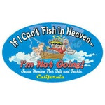 If I Can't Fish In Heaven - Sticker