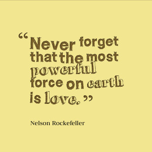 Powerful Love Quotes Quote - never forget that the