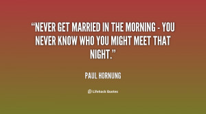 Getting Married Tomorrow Quotes