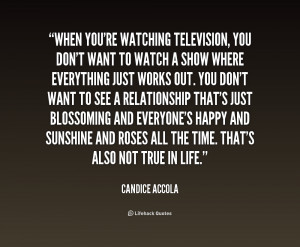 When you're watching television, you don't want to watch a show where ...