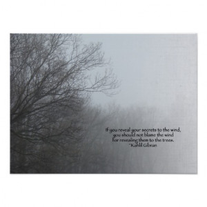 Winter Trees in Fog - Khalil Gibran Quote Poster