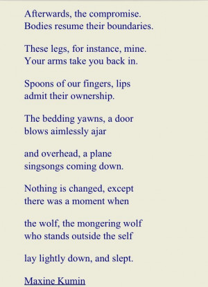 RIP Maxine Kumin (d. 6 Feb 2014). Goodbye to an amazing poet.