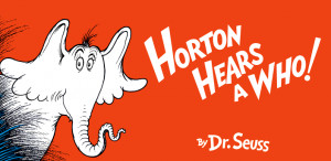 Dr. Seuss, Horton Hears a Who!