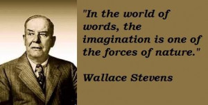Wallace stevens famous quotes 2