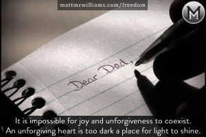 It is impossible for joy and unforgiveness to coexist.( Tweet That ...