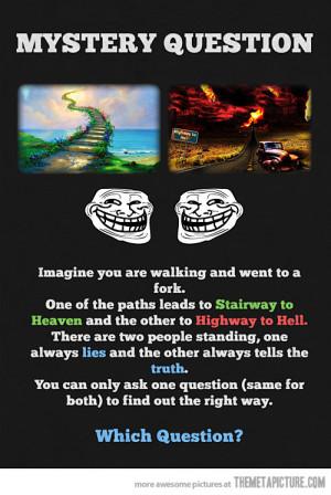 Funny photos funny troll question Labyrinth