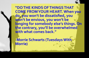 Quote from Tuesdays with Morrie