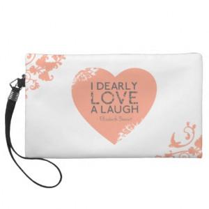 Dearly Love A Laugh - Jane Austin Quote Wristlet Clutch