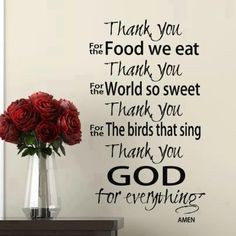Thank you for everything! OUR FAMILY DINNER PRAYER... mlf:) More
