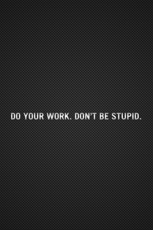 Do Your Work Quote iPhone Wallpaper