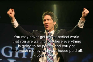 Joel osteen, best, quotes, sayings, inspiring, perfect, money