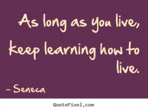Life Quotes From Seneca
