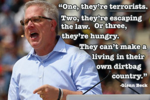 worst and greatest american immigration quotes: Glenn Beck