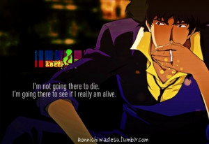 spike quotes cowboy bebop