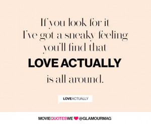 Movie Quotes We Love: Love Actually
