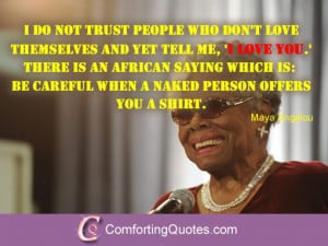 Maya Angelou Quotes About Self Love