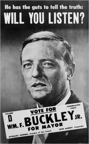 """... more people than marijuana ever could."""" - William F. Buckley, Jr"""