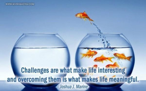 Challenges quotes and sayings picture quotes image sayings