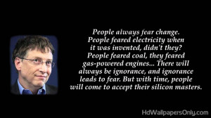 ... bill gates quotes are very famous here are some of his great sayings