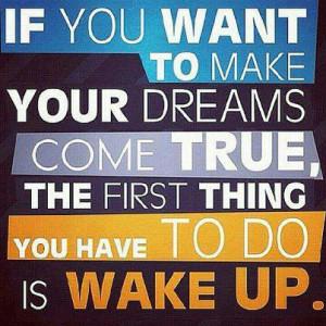 Motivational Image – Wake up!