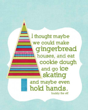Buddy the Elf #Christmas Quote