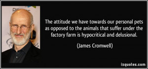 More James Cromwell Quotes