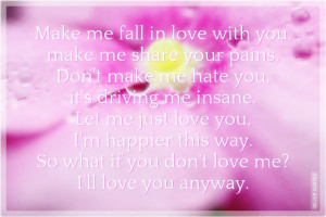 Make me Fall In Love With You