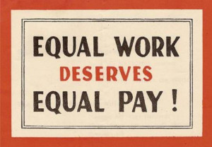 Equal Pay for Equal Work (lilly ledbetter act)