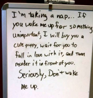 may feel this way if I ever had the oppurtunity to take a nap:)...