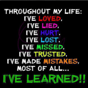 Quotes About Life And Love And Lessons Learned #1