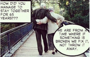 How did you manage to stay together for 65 years???