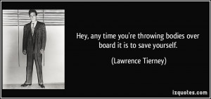 More Lawrence Tierney Quotes