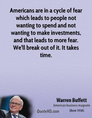 Break The Cycle Quotes Warren buffett time quotes
