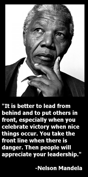 Nelson Mandela – 8 of the Greatest Servant Leadership Quotes and ...