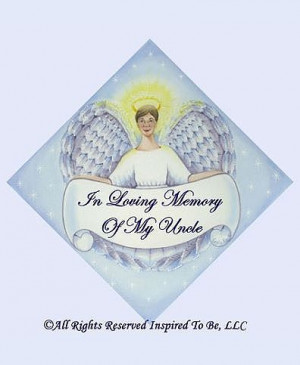 Home > Angels > UNCLE-In Loving Memory Of My Uncle Angel Magnet-$5.99 ...