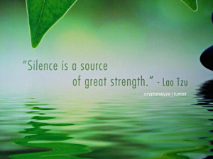 source of great strength quotes about quiet