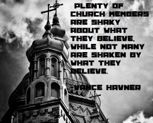 Belief in God. State of the church. Vance Havner quote.