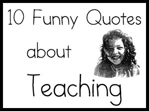 funny quotes about school teachersfunny qoutes school teacher