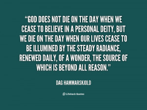 quote-Dag-Hammarskjold-god-does-not-die-on-the-day-18004.png