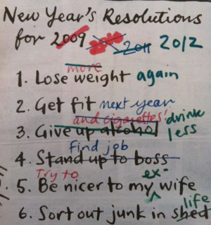 Doesn't this pretty much sums up everyone's New Year's Resolution?